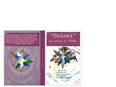 """""""Colori"""" con effetti di vita... è il raccontare in maniera personale il mondo nei sui colori ed aspetti rappresentato da dipinti e pensieri di giorni nel tempo a cui facciamo parte ma che in realtà non esiste nello spazio galattico a cui ne partecipiamo col nostro vivere diventando il muovere di pensieri e gesti arricchendo la stessa vita."""
